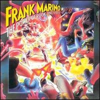 [Frank Marino The Power of Rock 'N Roll Album Cover]