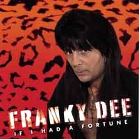 Franky Dee If I Had A Fortune Album Cover