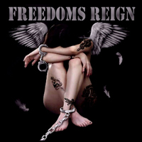[Freedoms Reign Freedoms Reign Album Cover]