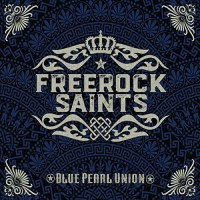 Freerock Saints Blue Pearl Union Album Cover