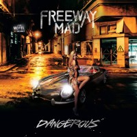 [Freeway Mad Dangerous Album Cover]
