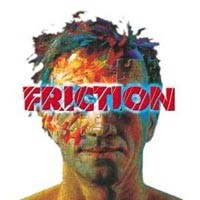 [Friction Friction Album Cover]