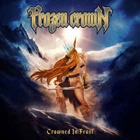 [Frozen Crown Crowned In Frost Album Cover]