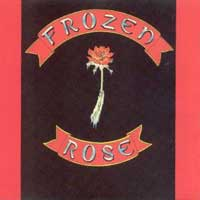 Frozen Rose Frozen Rose Album Cover
