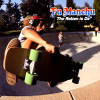 [Fu Manchu The Action Is Go Album Cover]