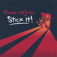 [Funny Money Stick It! Album Cover]