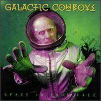 [Galactic Cowboys Space In Your Face Album Cover]