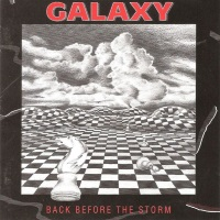 Galaxy Back Before the Storm Album Cover