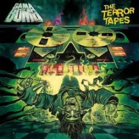 [Gama Bomb The Terror Tapes Album Cover]