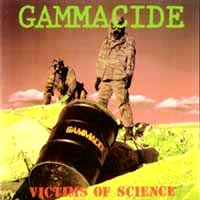 [Gammacide Victims Of Science Album Cover]