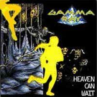 [Gamma Ray Heaven Can Wait Album Cover]