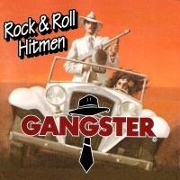 [Gangster Rock and Roll Hitmen Album Cover]
