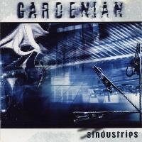 [Gardenian Sindustries Album Cover]