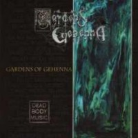 Gardens Of Gehenna Dead Body Music Album Cover