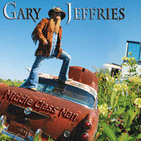 [Gary Jeffries Middle Class Man Album Cover]
