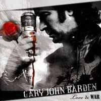 [Gary John Barden Love and War Album Cover]