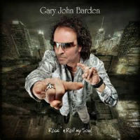[Gary John Barden Rock 'n Roll My Soul Album Cover]