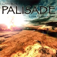 [Gary Schutt Palisade - Lost In Paradise Album Cover]