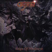 [Gaskin Edge Of Madness Album Cover]
