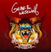Gene The Werewolf Rock n' Roll Animal Album Cover