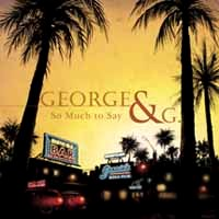 George and G So Much to Say Album Cover