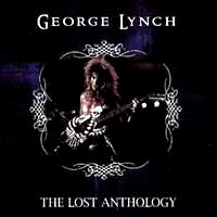 George Lynch The Lost Anthology Album Cover