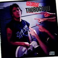 George Thorogood Born To Be Bad Album Cover