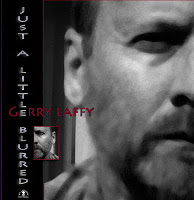 [Gerry Laffy Just A Little Blurred Album Cover]