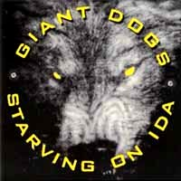 [Giant Dogs Starving On Ida Album Cover]