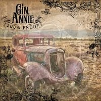 [Gin Annie 100 Proof Album Cover]