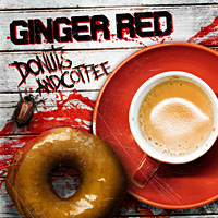 [Ginger Red Donuts and Coffee Album Cover]