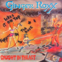 [Ginger Roxx Caught in the Act Album Cover]