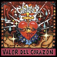 [Ginger Valor Del Corazon Album Cover]