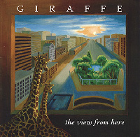 [Giraffe The View From Here Album Cover]