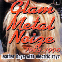 [Compilations Glam Metal Noize 1983-1990 Album Cover]