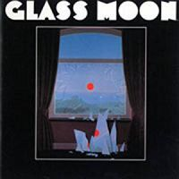 [Glass Moon Glass Moon/Growing in the Dark Album Cover]