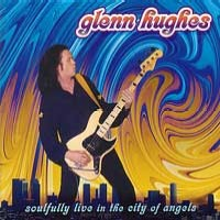 Glenn Hughes Soulfully Live In The City Of Angels Album Cover