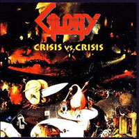 [Glory Crisis vs. Crisis Album Cover]