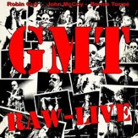 [G.M.T. Raw-Live Album Cover]