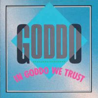 [Goddo In Goddo We Trust Album Cover]