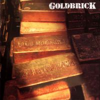 [Goldbrick Goldbrick Album Cover]