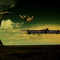 [Goodbye Thrill Goodbye Thrill Album Cover]