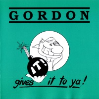 Gordon Gives It To Ya! Album Cover