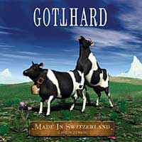 [Gotthard Made In Switzerland Album Cover]
