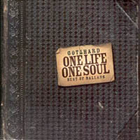 [Gotthard One Life, One Soul (Best Of Ballads) Album Cover]