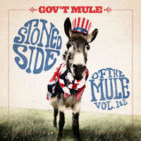 [Gov't Mule Stoned Side Of The Mule Vol. 1 and 2 Album Cover]