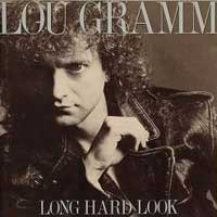 [Lou Gramm Long Hard Look Album Cover]