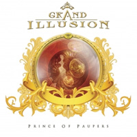 [Grand Illusion Prince of Paupers Album Cover]
