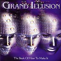 [Grand Illusion The Book of How to Make It Album Cover]