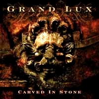 Grand Lux Carved In Stone Album Cover